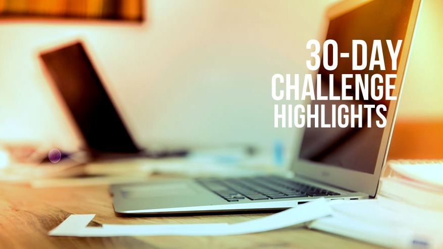 The Perks of Blogging Daily: 30-Day Challenge Highlights