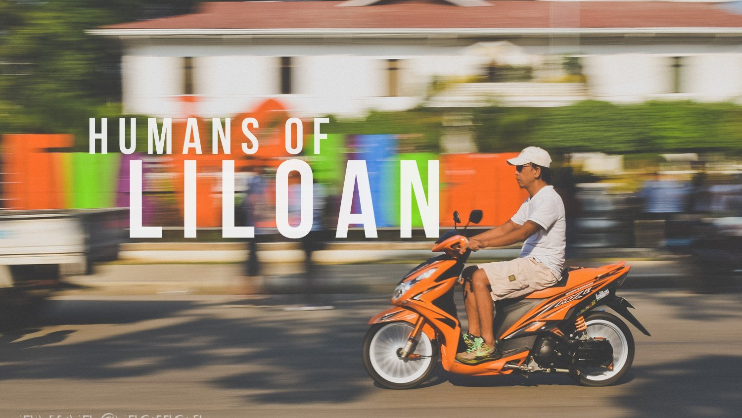 Humans of Liloan