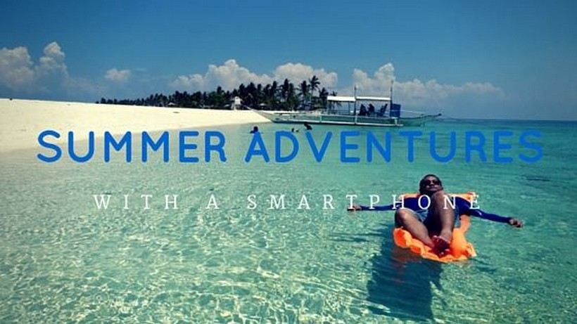 Summer Adventures with a Smartphone
