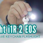Review: Olight i1R 2 EOS – 150 Lumens Keychain Flashlight for EDC