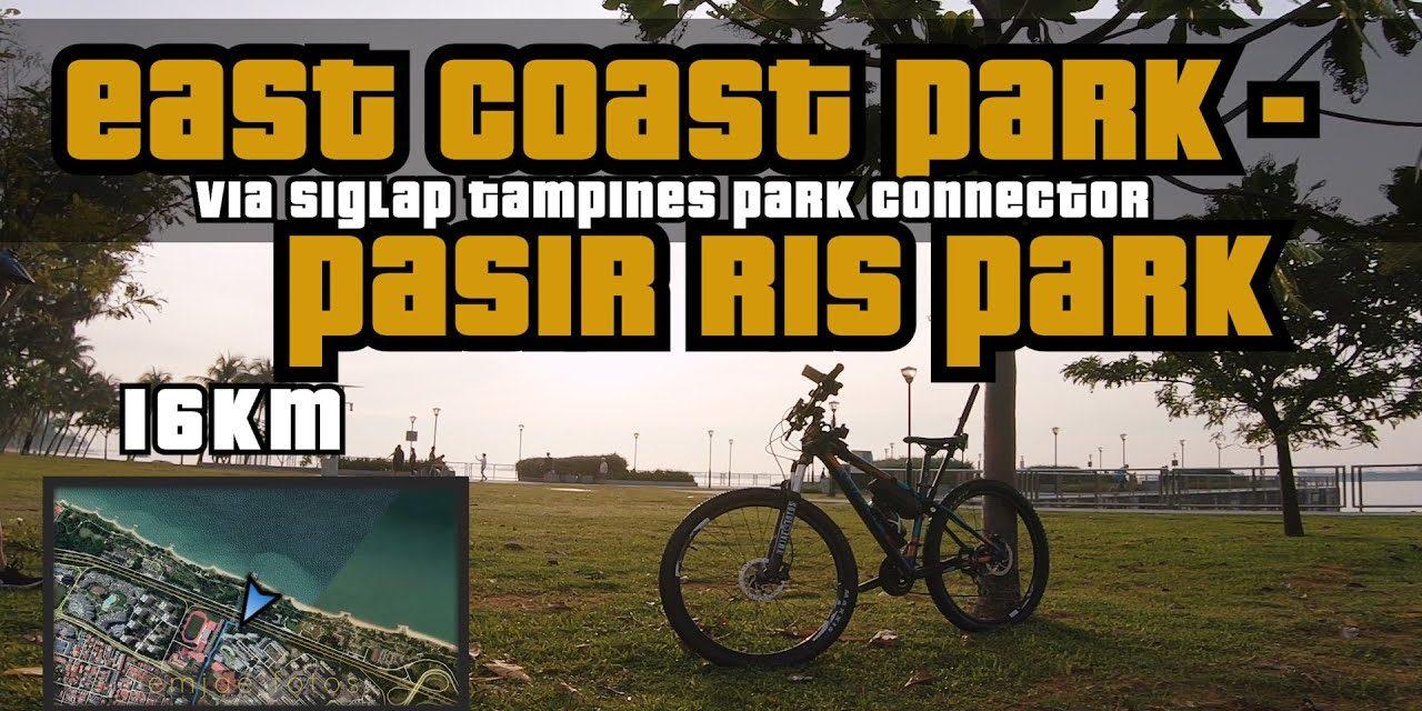 16KM East Coast Park to Pasir Ris Park via Siglap-Tampines PCN