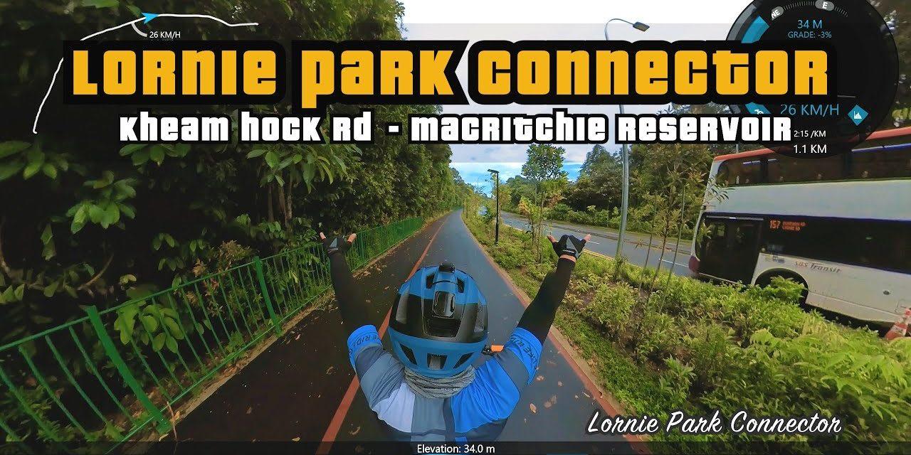1.76KM Lornie Park Connector | Kheam Hock Rd – MacRitchie Reservoir